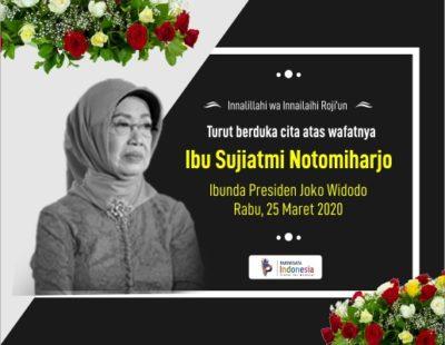 turut berduka cita atas wafatnya ibunda jokowi